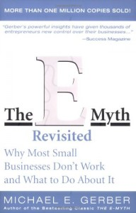 E-Myth Revisited by Michael Gerber